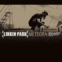 Meteora ( 2003 ) - Linkin Park